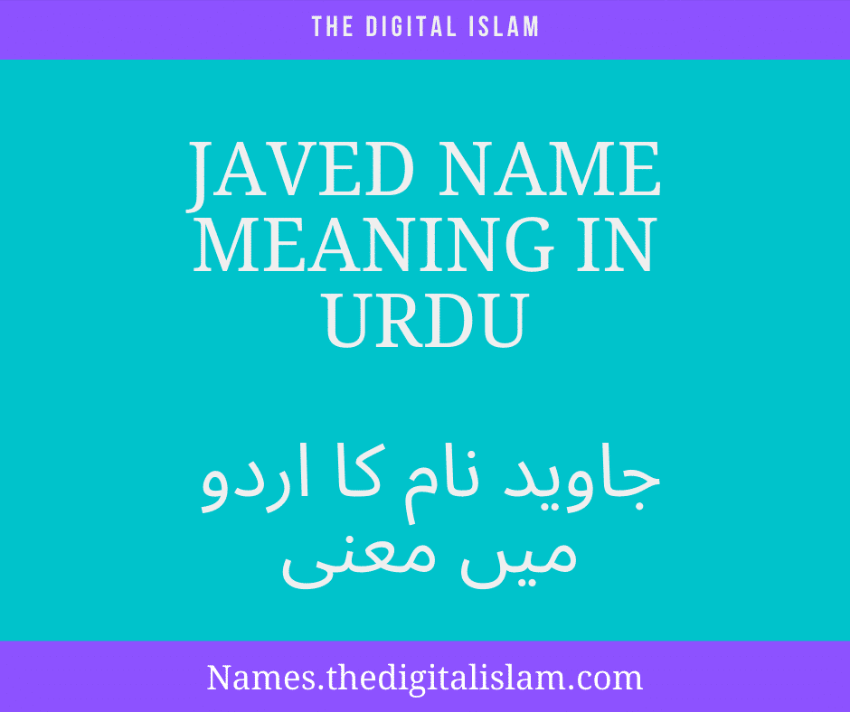 Javed Name Meaning In Urdu