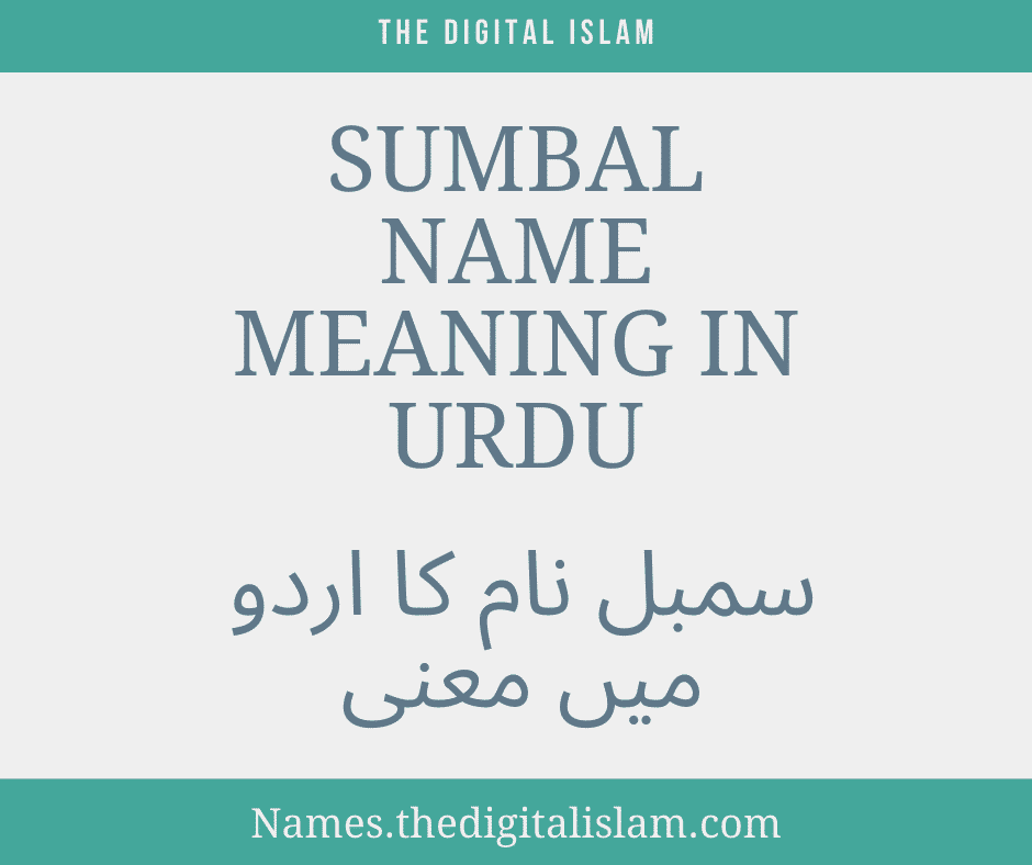 Sumbal Name meaning In Urdu