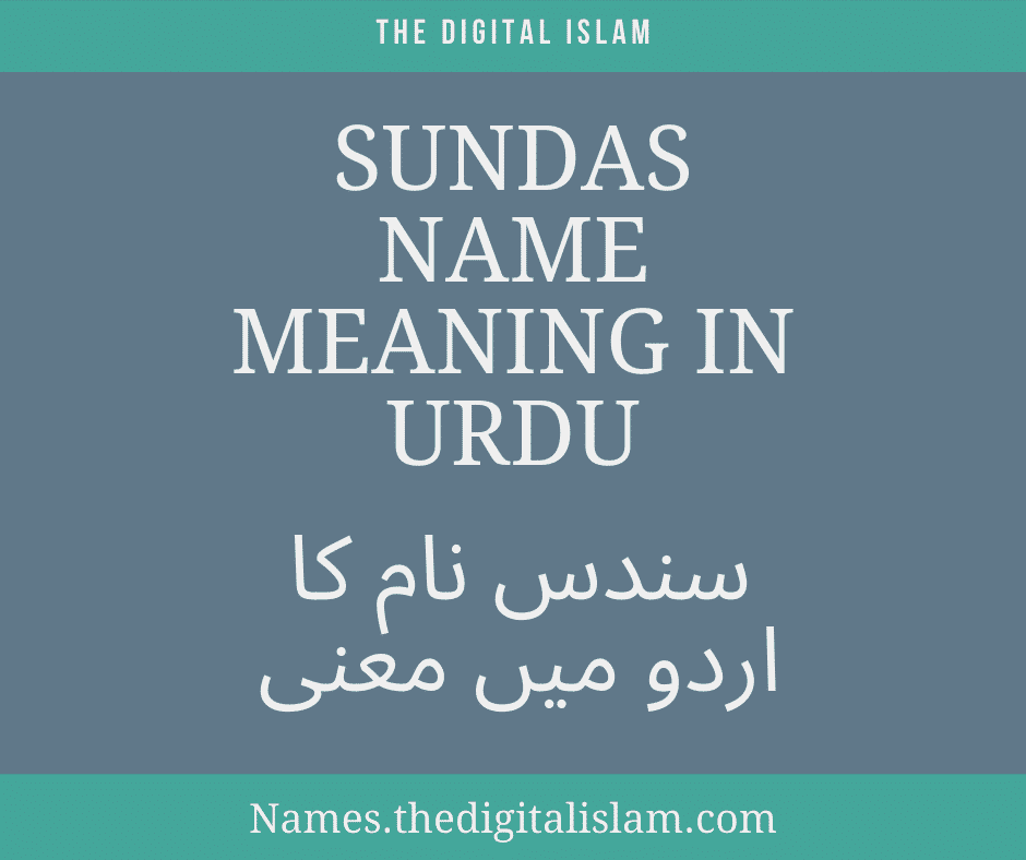 Sundas Name Meaning In Urdu